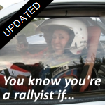 You know you are a rallyist...